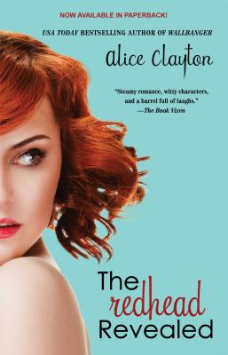 The Redhead Revealed, Alice Clayton