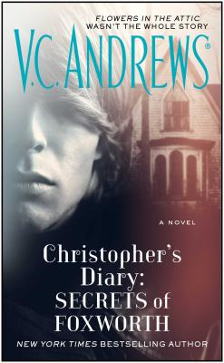 SECRETS OF FOXWORTH CHRISTOPHER'S DIARY #001, ANDREWS, V. C.