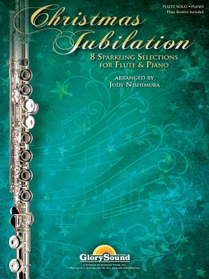 Image for Christmas Jubilation - 8 Sparkling Selections for Flute & Piano