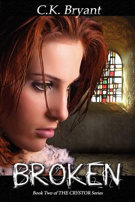 Image for Broken: #2 in The Crystor Series