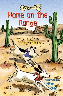 Home on the Range (Down Girl and Sit), Lucy A. Nolan