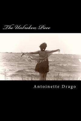 The Unbroken Piece, Drago, Antoinette