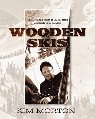 Wooden Skis, Morton, Kim
