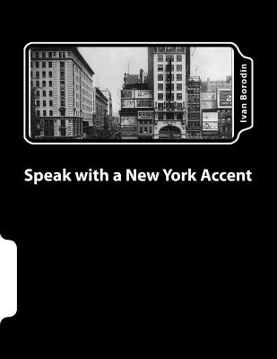 Speak with a New York Accent, Borodin, Ivan