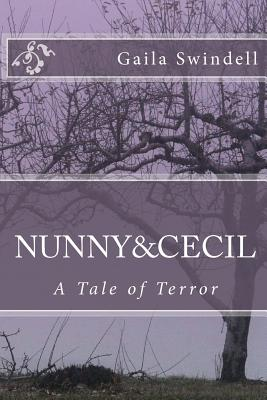 Nunny and Cecil--A Tale of Terror, Swindell, Gaila