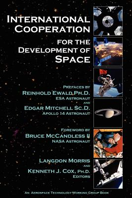 International Cooperation for the Development of Space (Volume 1), Morris, Langdon