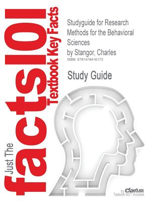 Studyguide for Research Methods for the Behavioral Sciences, Charles Stangor (Author)