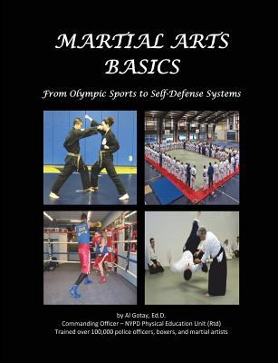 Image for Martial Arts Basics: From Olympic Sports to Self-Defense Systems