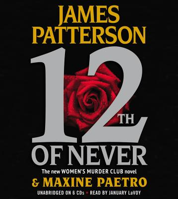 12th of Never (Women's Murder Club), Patterson, James; Paetro, Maxine