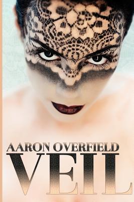 Veil, Overfield, Aaron