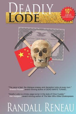 Deadly Lode, Mr. Randall R Reneau