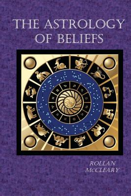 The Astrology of Beliefs, McCleary, Rollan