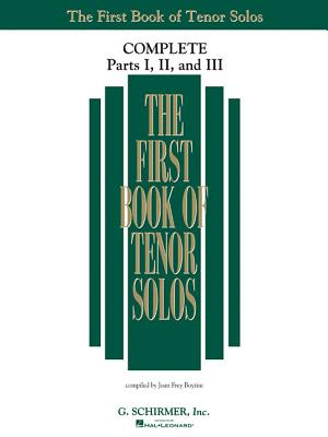 The First Book of Solos Complete - Parts I, II and III: Tenor