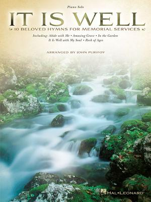 Image for It Is Well: 10 Beloved Hymns for Memorial Services Piano Solo Songbook