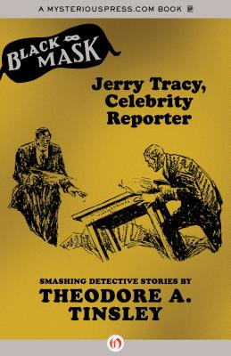 Image for Jerry Tracy, Celebrity Reporter (Black Mask)