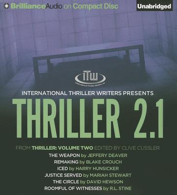 Image for Thriller 2.1: The Weapon, Remaking, Iced, Justice Served, The Circle, Roomful of Witnesses