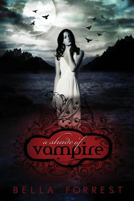 A Shade Of Vampire, Bella Forrest