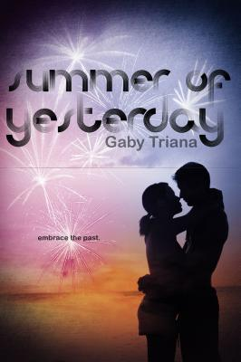 "Summer of Yesterday, ""Triana, Gaby"""