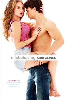 "Misbehaving (Sea Breeze), ""Glines, Abbi"""