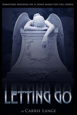 Letting Go, Lange, Carrie