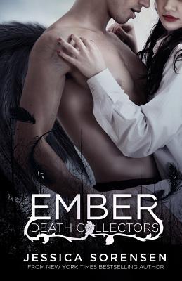 Ember X (Death Collectors), Sorensen, Jessica