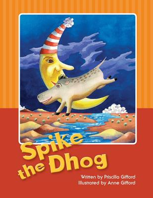 Spike the Dhog, Gifford, Anne