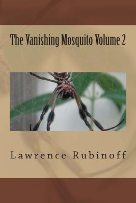 The Vanishing Mosquito Volume 2, Rubinoff, Lawrence
