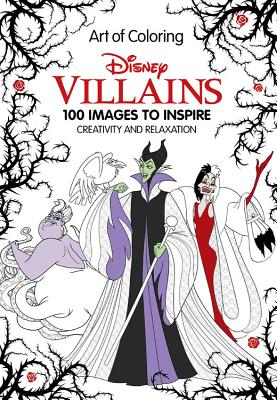 Image for Art of Coloring: Disney Villains: 100 Images to Inspire Creativity and Relaxation