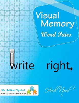 Visual Memory Word Pairs: Write Right!, Nord, Heidi
