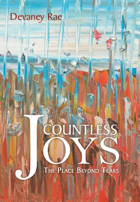 Countless Joys: The Place Beyond Tears, Rae, Devaney