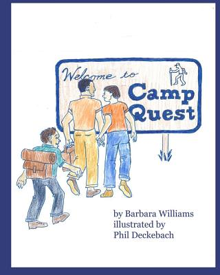 Welcome to Camp Quest, Williams, Barbara