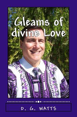 Gleams of divine Love, watts, d. g.