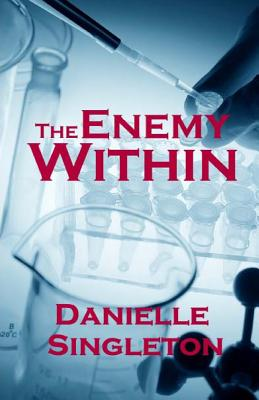 The Enemy Within (Joseph #2), Singleton, Danielle