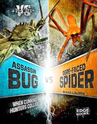 Image for Assassin Bug vs. Ogre-Faced Spider: When Cunning Hunters Collide (Bug Wars)