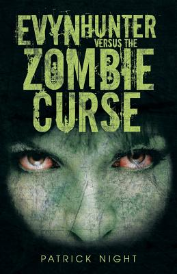 Image for Evyn Hunter versus the Zombie Curse