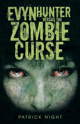 Evyn Hunter versus the Zombie Curse, Night, Patrick