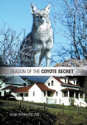 Image for SEASON OF THE COYOTE SECRET