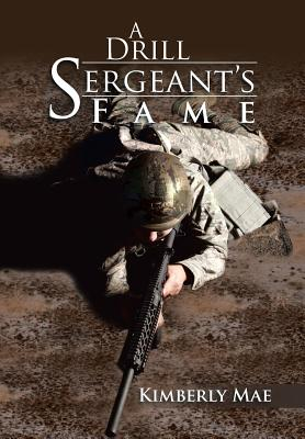 Image for A Drill Sergeant's Fame