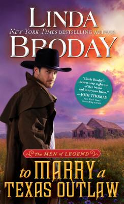 Image for To Marry a Texas Outlaw (Men of Legend)