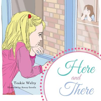 Here And There, Welty, Teakie
