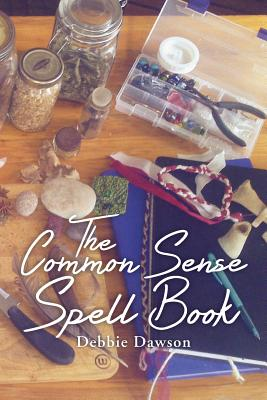 The Common Sense Spell Book, Dawson, Debbie