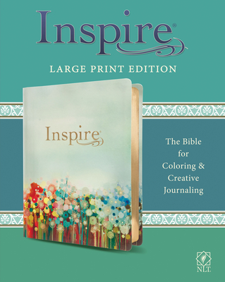 Image for Inspire Bible Large Print NLT (LeatherLike, Floral Fields with Gold): The Bible for Coloring & Creative Journaling