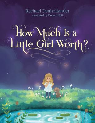 Image for How Much Is a Little Girl Worth?