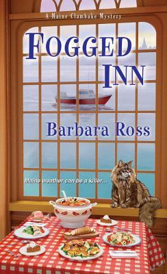 Fogged Inn (A Maine Clambake Mystery), Barbara Ross