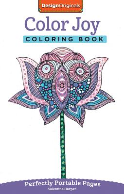 Image for Color Joy Coloring Book: Perfectly Portable Pages (On-the-Go Coloring Book) (Design Originals) Extra-Thick High-Quality Perforated Paper; Convenient 5x8 Size is Perfect to Take Along Wherever You Go