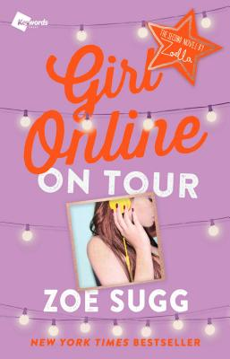 Image for Girl Online: On Tour: The Second Novel by Zoella (2) (Girl Online Book)