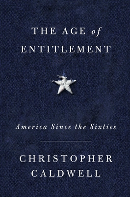 Image for The Age of Entitlement: America Since the Sixties