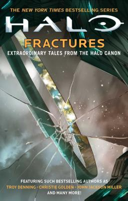 Image for Halo: Fractures: Extraordinary Tales from the Halo Canon (18)