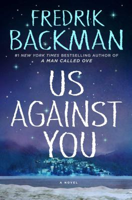 Image for Us Against You: A Novel (Beartown)
