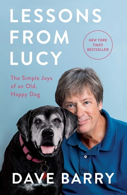 Image for Lessons From Lucy: The Simple Joys of an Old, Happy Dog
